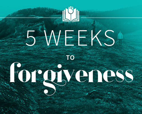 5 Weeks to Forgiveness