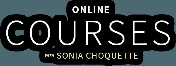 Courses - Sonia Choquette