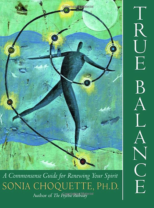 True Balance by Sonia Choquette