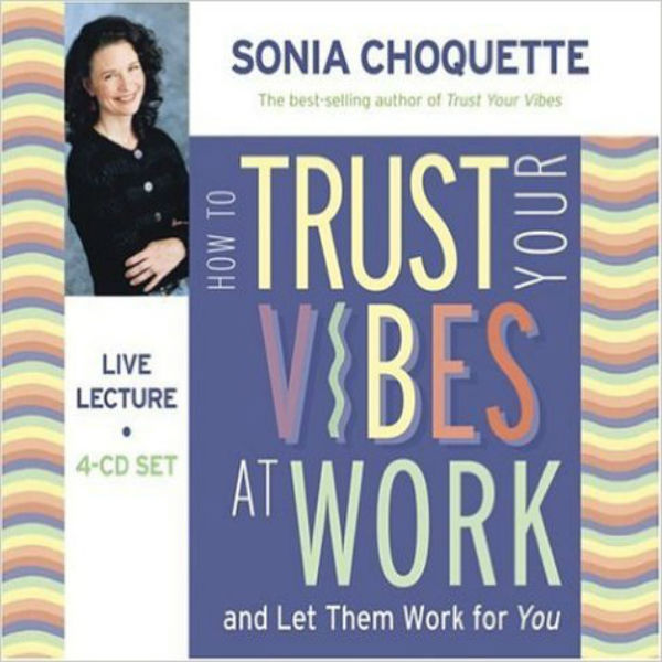 Trust Your Vibes at Work 4 CD Set