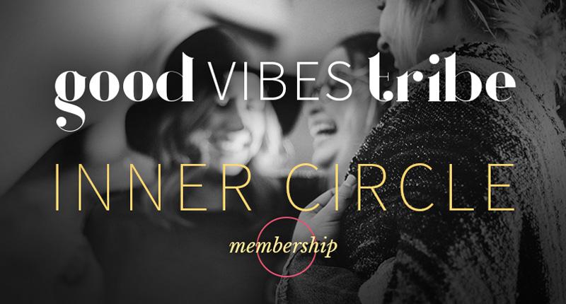 Good Vibes Tribe - Inner Circle Membership Cover Image
