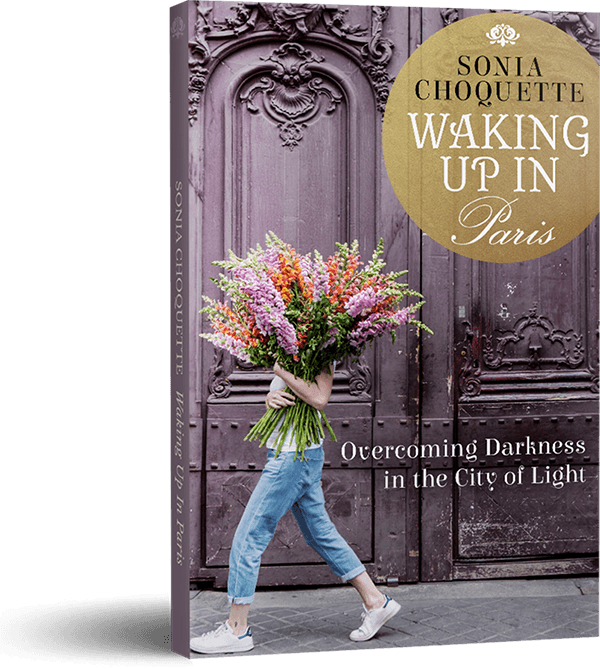 Sonia Choquette, Waking Up In Paris: Overcoming Darkness in the City of Light