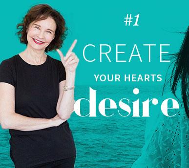 #1 Create Your Hearts Desire