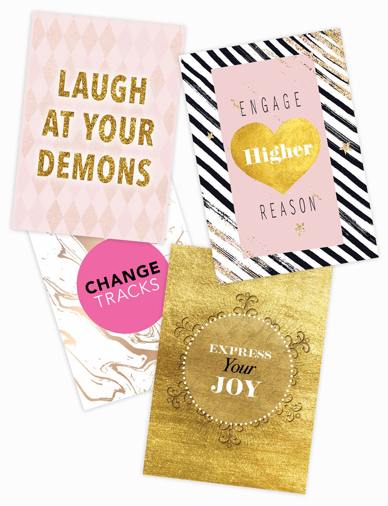Laugh at your demons, Engage higher reason, Change tracks, Express your joy